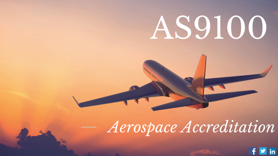AS9100 Aerospace Accreditation